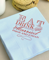 Eat, Drink, and Be Married Personalized Cocktail Napkins