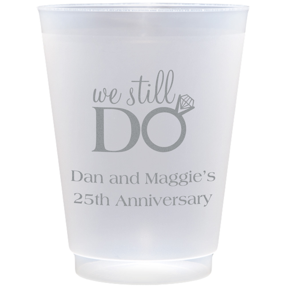 Clear frosted plastic cups with AN211 We Still Do design and two lines of print in Strong lettering style and Silver imprint color