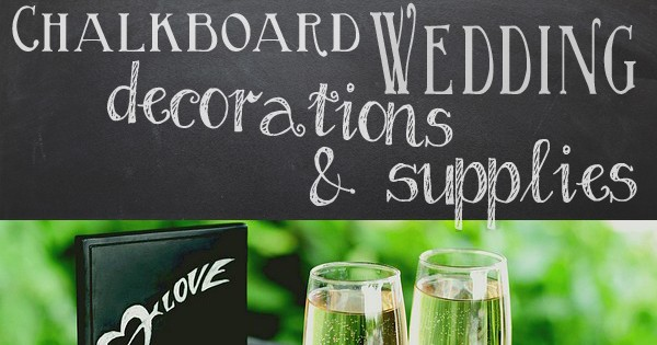 Chalkboard wedding decorations, favors and accessories