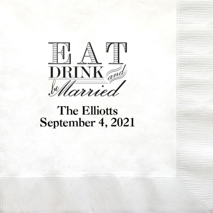 White dinner napkin printed with Ebony Matte imprint color, napkin placement N, and Eat Drink Be Married design with names and date