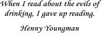Henny Youngman famous beer quote